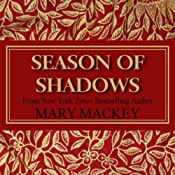 Season of Shadows | [Mary Mackey]