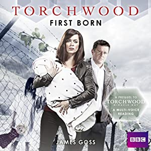 Torchwood: First Born | [James Goss]