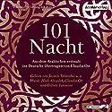101 Nacht Hörbuch von Claudia Ott Gesprochen von: Claudia Ott, Jasmin Tabatabai, Thomas Loibl