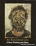 An Examined Life: Critical Thinking and Ethics