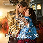 Take My Heart: Heroic Rogues, Book 1 | Marie Higgins