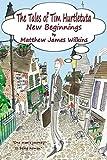 The Tales of Tim Hurtletuta - New Beginnings (Tales of Tim Hurtletuta Series, Book 1)