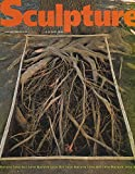 img - for Sculpture : Nature Works by Nils-Udo; Sculpture Moves Outdoors into Parks and Gardens; Peter D. Cole in the Australian Bush; Marea Gazzard, Janet Laurence & Joan Brassil Three Australian Women Exploring the Landscape; Interview with Lyndal Walker book / textbook / text book