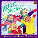 Hello, Snow! (0448404869) by Wendy Cheyette Lewison