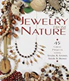 cover of Jewellery from Nature: 45 Great Projects Using Sticks and Stones, Seeds and Bones