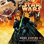 Star Wars: Dark Empire II (Dramatized) | Tom Veitch,Cam Kennedy