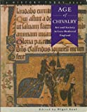 Nigel Saul The Age of Chivalry (History Today)
