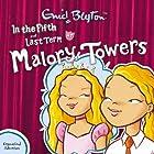 Malory Towers: In the Fifth & Last Term Hörspiel von Enid Blyton Gesprochen von: Jan Francis