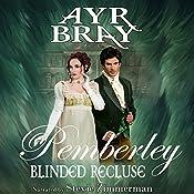 Blinded Recluse: Pemberley, Volume 3   Ayr Bray