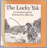 The Lucky Yak (0395295238) by Lawson, Annetta