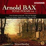 echange, troc  - Arnold Bax : Poèmes symphoniques / Vol. 2