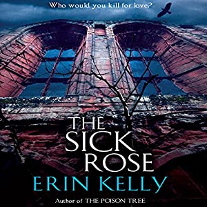 The Sick Rose | [Erin Kelly]