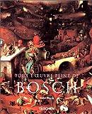 echange, troc Walter Bosing - Tout l'oeuvre peint de Bosch