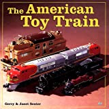 img - for The American Toy Train book / textbook / text book