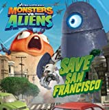 Monsters vs. Aliens: Save San Francisco