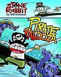 Stone Rabbit #2: Pirate Palooza