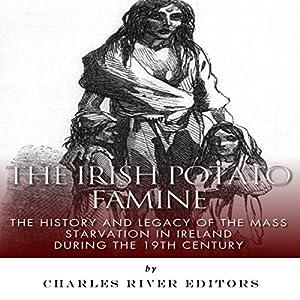 The Irish Potato Famine Audiobook