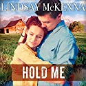 Hold Me: Delos Series, Book 5.5 Audiobook by Lindsay McKenna Narrated by Johanna Parker