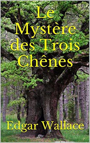 Le Mystère des Trois Chênes