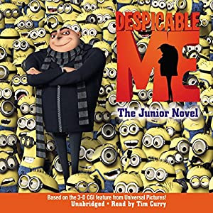 Despicable Me: The Junior Novel Hörbuch