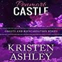 Penmort Castle Audiobook by Kristen Ashley Narrated by Abby Craden