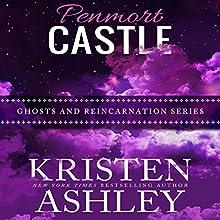 Penmort Castle | Livre audio Auteur(s) : Kristen Ashley Narrateur(s) : Abby Craden