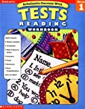 img - for Scholastic Success With: Tests: Reading Workbook: Grade 1 (Scholastic Success with Workbooks: Tests (Workbook) [Paperback] book / textbook / text book