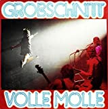 Volle Molle - Live (2015 Remastered) by Grobschnitt (0100-01-01?