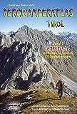 Bergwanderatlas Tirol, Band 1 Nordtirol - von Kufstein bis Innsbruck