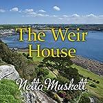 The Weir House | Netta Muskett
