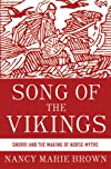 Song of the Vikings : Snorri and the making of the Norse myths