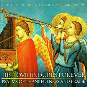 His Love Endures Forever - Psalms Of Thankfulness And Praise