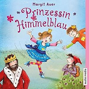 Prinzessin Himmelblau Hörbuch