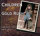 img - for Children of the Gold Rush book / textbook / text book