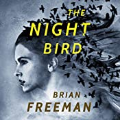 The Night Bird | [Brian Freeman]