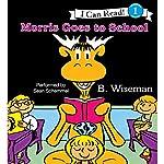 Morris Goes to School | B. Wiseman