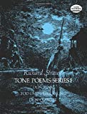 Tone Poems in Full Score, Series I: Don Juan, Tod Und Verklarung, & Don Quixote (Dover Music Scores)