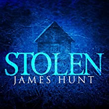 Stolen: A Kidnapper's Threat, Book 1 Audiobook by James Hunt Narrated by Tia Rider Sorensen