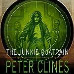 The Junkie Quatrain | Peter Clines