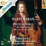 Marin Marais: Pièces de viole des Cinq Livres