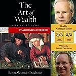 The Art of Wealth | Baron Alexander Deschauer