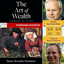The Art of Wealth Audiobook by Baron Alexander Deschauer Narrated by Alex Hyde-White