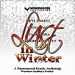 Lust in Winter: A Paranormal Erotic Anthology | Devi Ansevi,Emma Jaye,Ina Morata,Katherine Nevitt