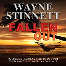 Fallen Out: A Jesse McDermitt Novel (Caribbean Adventure Series, Volume 1) (       UNABRIDGED) by Wayne Stinnett Narrated by Nick Sullivan