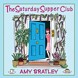 The Saturday Supper Club | [Amy Bratley]