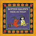 Rotten Ralph's Trick or Treat   Jack Gantos
