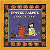 Rotten Ralph's Trick or Treat | [Jack Gantos]