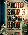 The Photoshop 3 WOW! Book