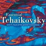 echange, troc  - Essential Tchaïkovski