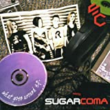 What Goes Around Ep By Sugarcoma (2001-11-26)